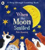 When the Moon Smiled - Petr Horacek