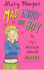 Mad About the Boy - Mary Hooper