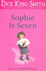 Sophie is Seven - Dick King-Smith