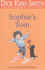 Sophie's Tom : The Sophie stories - Dick King-Smith