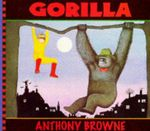 Gorilla : Big Book - Anthony Browne