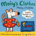 Maisy's Clothes : Maisy S'habille - Lucy Cousins