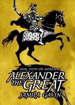 Alexander the Greatest - Jamila Gavin