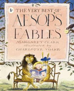 The Very Best Of Aesop's Fables - Margaret Clark