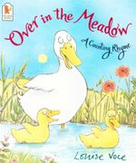 Over in the Meadow : A Counting Rhyme - Louise Voce