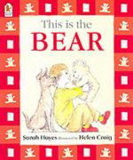 This is the Bear - Sarah Hayes