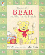This is the Bear and the Picnic Lunch - Sarah Hayes