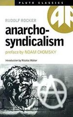 Anarcho-syndicalism - Rudolf Rocker