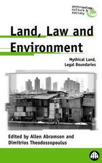 Land, Law and Environment : Mythical Land, Legal Boundaries
