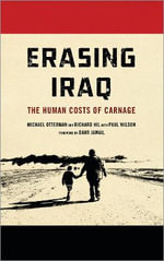 Erasing Iraq : The Human Costs of Carnage - Michael Otterman