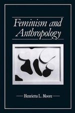 Feminism and Anthropology : Feminist Perspectives - Henrietta L. Moore