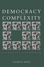 Democracy and Complexity : A Realist Approach - Danilo Zolo