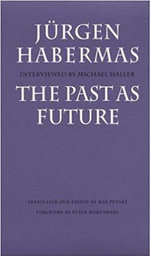 The Past as Future - Jurgen Habermas