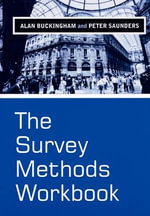 The Survey Methods Workbook : From Design to Analysis - Alan Buckingham