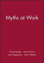 Myths at Work - Harriet Bradley