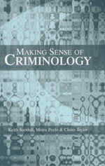 Making Sense of Criminology - Keith Soothill