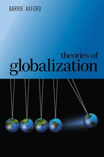 Theories of Globalization - Barrie Axford