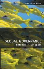 Global Governance - Timothy J. Sinclair
