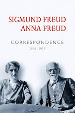 Correspondence - Sigmund Freud