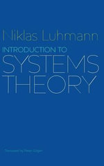 Introduction to Systems Theory - Niklas Luhmann