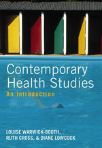 Contemporary Health Studies : An Introduction - Louise Warwick-Booth