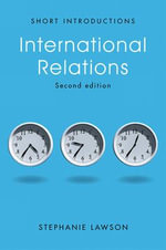 International Relations : Polity Short Introductions (Hardcover) - Stephanie Lawson