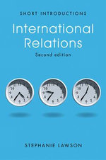 International Relations : Polity Short Introductions (Paperback) - Stephanie Lawson