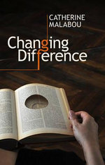 Changing Difference - Catherine Malabou
