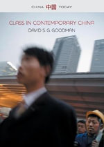 Class in Contemporary China - David S. G. Goodman