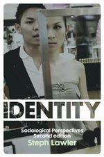 Identity : Sociological Perspectives - Stephanie Lawler