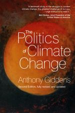 The Politics of Climate Change : A Memoir of My Years in Washington - Anthony Giddens