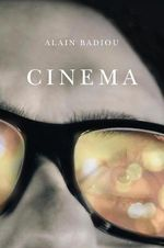 Cinema - Alain Badiou
