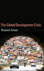 The Global Development Crisis - Ben Selwyn