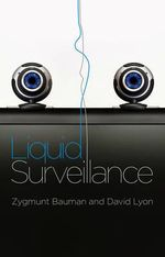 Liquid Surveillance : A Conversation - Zygmunt Bauman