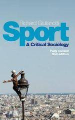 Sport : A Critical Sociology - Richard Giulianotti