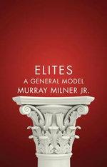 Elites : A General Model - Murray Milner, Jr.
