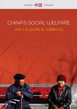 China's Social Welfare : The Third Turning Point - Joe C. Leung