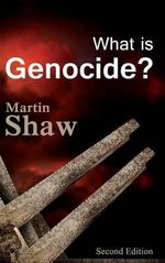 What is Genocide? - Martin Shaw