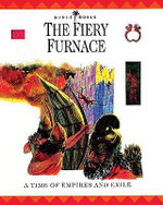 The Fiery Furnace : A Time of Empires and Exile - John W. Drane