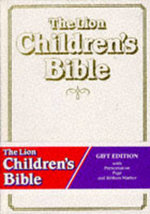 The Lion Children's Bible : Gift Edition - Pat Alexander