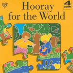 Hooray for the World : Concertina Jigsaw Books - Lois Rock