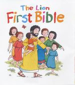 The Lion First Bible : First Look - Pat Alexander