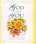 God be with You : Thoughts and Prayers Until We Meet Again - Meryl Doney