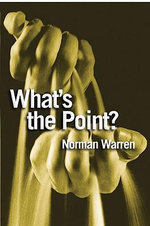 What's the Point? : Finding Answers to Life's Questions - Norman Warren