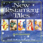 New Testament Tales from the Lion Storyteller Bible : From the Lion Storyteller Bible - Bob Hartman