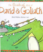 The Knock-out Story of David and Goliath : Tales from the Bible - Nicky Farthing