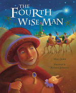 The Fourth Wise Man - Mary Joslin