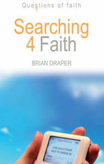Searching 4 Faith : Questions of Faith - Brian Draper