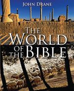 The World of the Bible - John W. Drane
