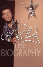 Cliff Richard : The Biography - Steve Turner
